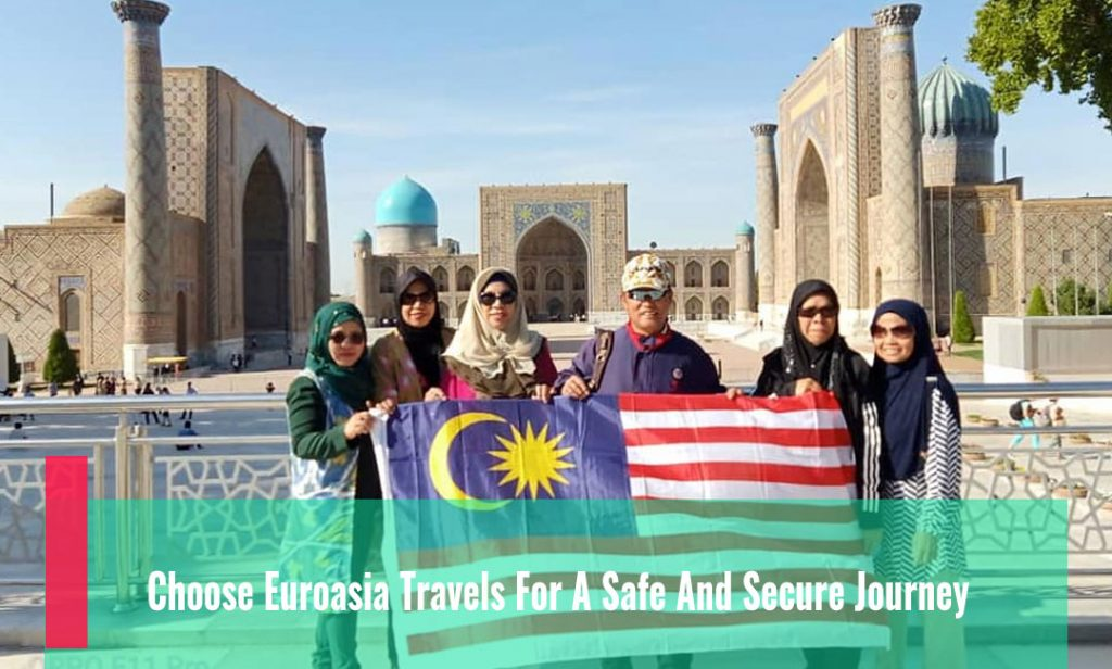 Choose Euroasia Travels For A Safe And Secure Journey