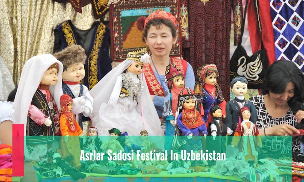 Asrlar Sadosi Festival in Uzbekistan
