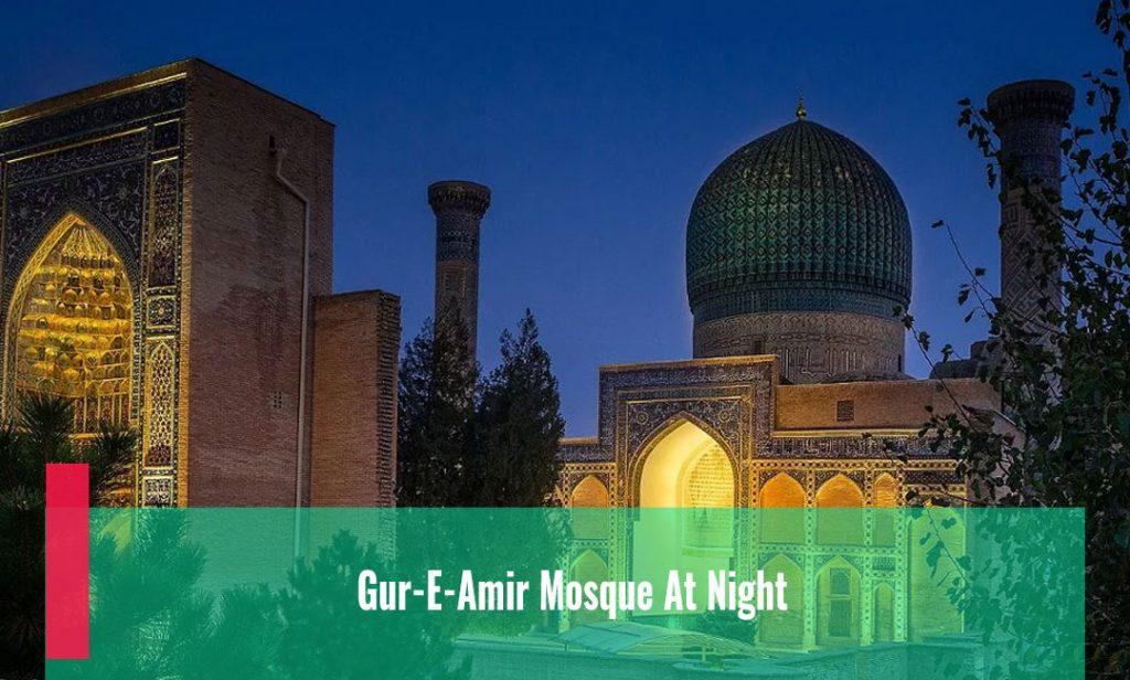 Gur-E-Amir Mosque At Night