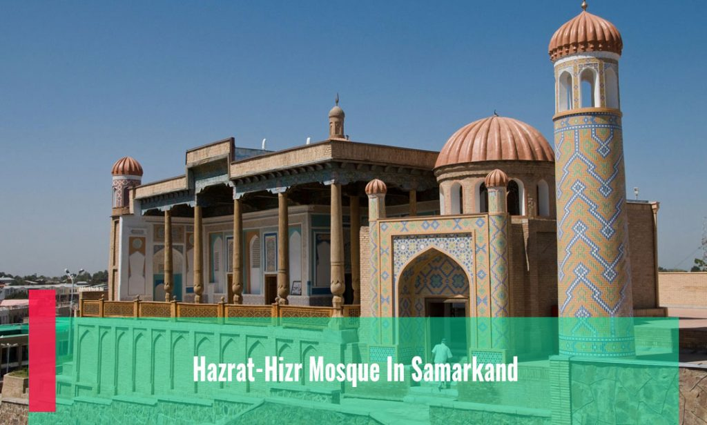 Hazrat-Hizr Mosque In Samarkand