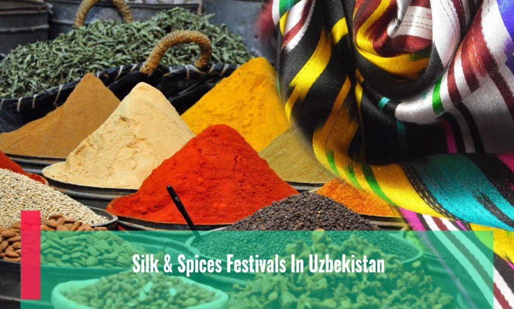 Silk & Spices Festivals  In Uzbekistan