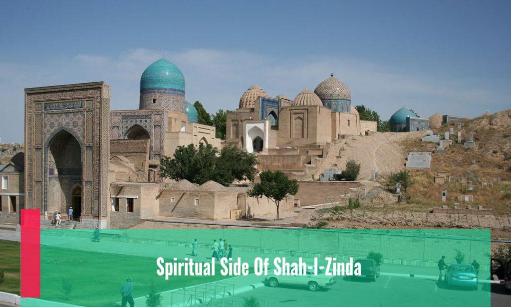 Spiritual Side Of Shah-I-Zinda