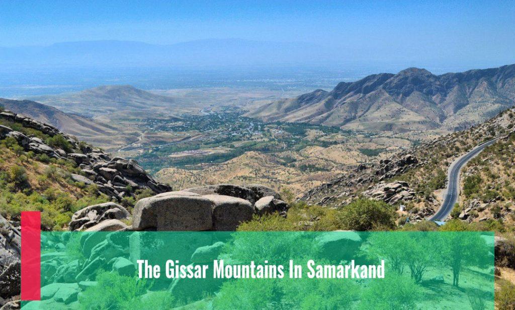 The Gissar Mountains In Samarkand